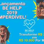BE HELP CLUB Seu Dinhero Rende 10 × Mais